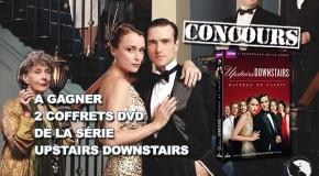 Concours Upstairs Downstairs : Coffrets DVD de la série à gagner !