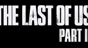 Bande-annonces The Last Of Us 2, Death Stranding et Uncharted : The Lost Legacy