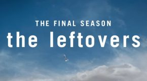 The Leftovers saison 3 : une date et un teaser