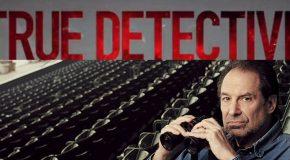 Une saison 3 pour True Detective en bonne voie, avec David Milch