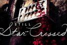 Lundi 29/5, ce soir : Still Star-Crossed, série de Shonda Rhimes, sur ABC