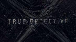 La saison 3 de True Detective officielle, cadre connu
