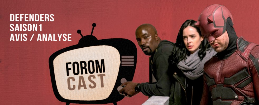 Foromcast E4: Defenders s1 avis, analyses SANS spoiler + concours