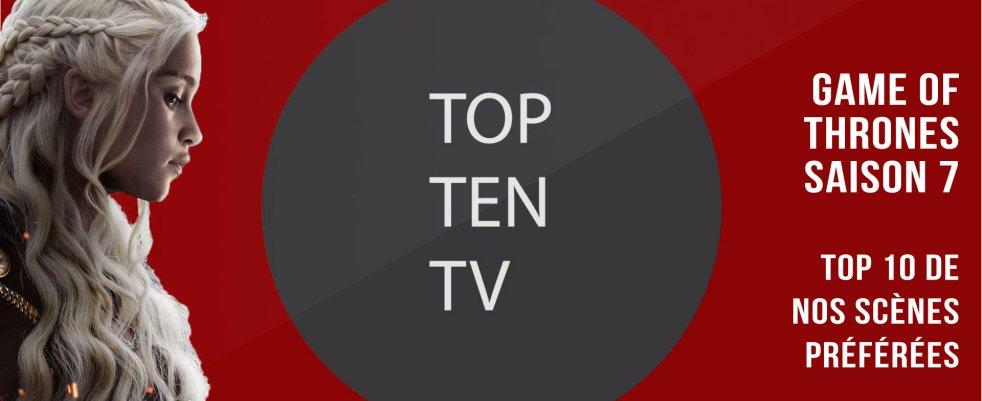 Game Of Thrones saison 7 : top 10 des meilleures scènes (spoilers)