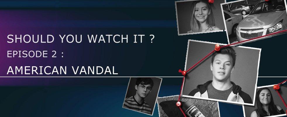 Faut-il regarder American Vandal ? – SIWY épisode 3