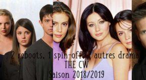 2 reboots, 1 spin-off et 2 autres dramas sur The CW pour la saison 2018/2019