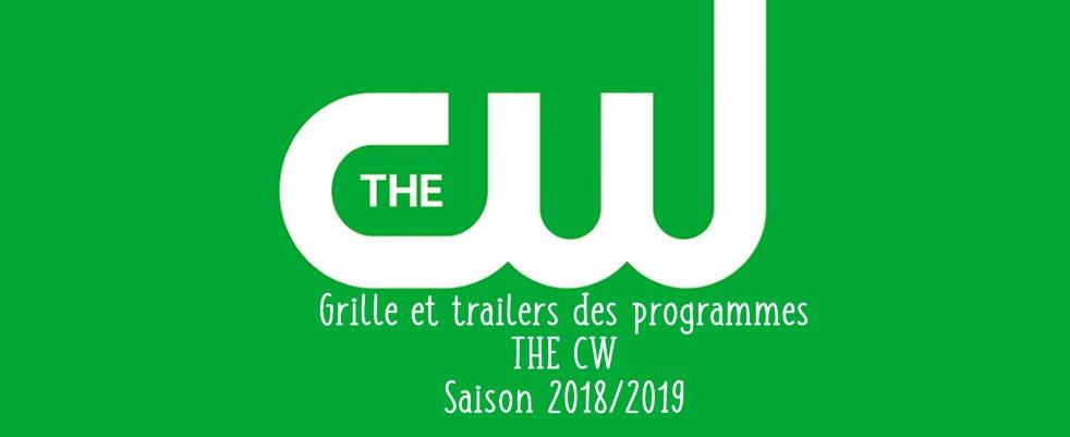 Grille et trailers des programmes de The CW pour la rentrée de la saison 2018/2019