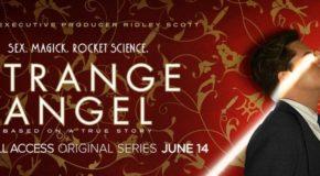 Jeudi 14/06, ce soir : Strange Angel sur CBS Access