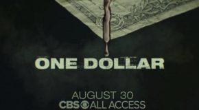 Jeudi 30/08, ce soir : One Dollar sur CBS All Access