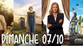 Dimanche 07/10, ce soir : Walking Dead, Doctor Who, Madam Secretary, Star Wars Resistance