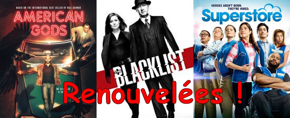 Une saison 3 pour American Gods, 7 pour The Blacklist et 5 pour Superstore