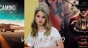 Vendredi 11/10, ce soir : El Camino : BB, Insatiable, Are You Afraid of the Dark ?