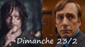 Dimanche 23/02, ce soir : Better Call Saul, The Walking Dead