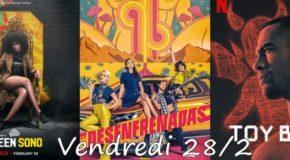 Vendredi 28/2 : Queen Sono, Unstoppable, Toy Boy sur Netflix