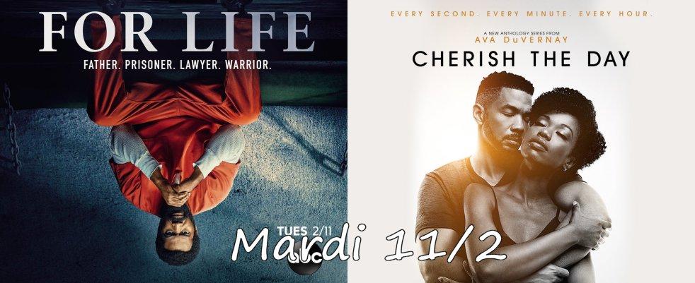 Mardi 11/02, ce soir : For Life, Cherish the Day