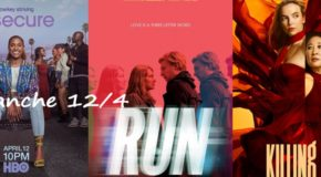Dimanche 12/4, ce soir : Killing Eve, Insecure, Run