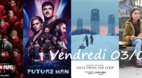 Vendredi 03/04, ce soir : La Casa Del Papel, Future Man,Home Before Dark, Tales from the Loop