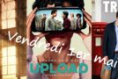 Vendredi 1er mai : Hollywood, Upload, Trying, Betty, Medici