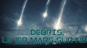 DEBRIS, par l'un des producteurs de Fringe, arrive le 1er mars sur NBC