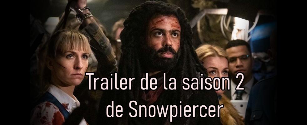 Trailer pour la saison 2 de Snowpiercer, le 26 janvier sur Netflix