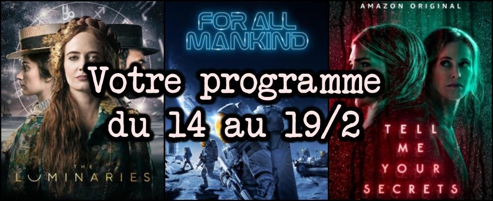Votre programme du 14 au 19  février 2021